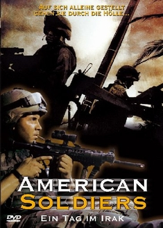American Soldiers – Ein Tag Im Irak