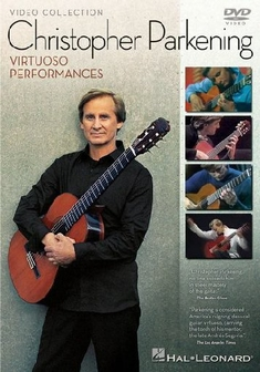 CHRISTOPHER PARKENING - VIRTUOSO PERFORMANCES