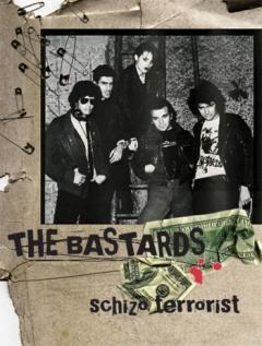 THE BASTARDS (LIVE) - SCHIZO TERRORIST (DVD) - Jean-Lou Steinmann