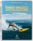 BUNKER SPRECKELS: SURFINGS DIVINE PRINCE OF DECADENCE - Books - Subculture