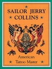 SAILOR JERRY COLLINS AMERICAN TATTOO MASTER - Books - Tattoo