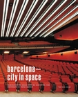 BARCELONA - CITY IN SPACE (OHNE FÜHRER) - Books - Design