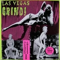 VARIOUS ARTISTS - LAS VEGAS GRIND VOL. 1 - Records - LP - Exotica/Strip