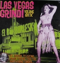 6 x VARIOUS ARTISTS - LAS VEGAS GRIND VOL. 6
