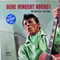 2 x GENE VINCENT - GENE VINCENT ROCKS AND THE BLUE CAPS ROLL