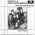 2 x PERCY AND THE GAOLBIRDS - WHO CAN HELP ME