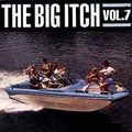 2 x VARIOUS ARTISTS - BIG ITCH VOL. 7