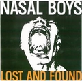 2 x NASAL BOYS - LOST AND FOUND
