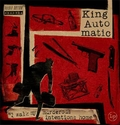 1 x KING AUTOMATIC - I WALK MY MURDEROUS INTENTIONS HOME