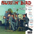 2 x TRASHMEN - SURFIN' BIRD