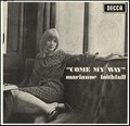3 x MARIANNE FAITHFULL - COME MY WAY