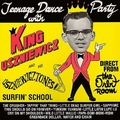 1 x KING USZNIEWICZ & THE USZNIEWICZTONES - TEENAGE DANCE PARTY