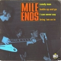 1 x MILE ENDS - CANDY MAN