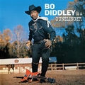 1 x BO DIDDLEY - BO DIDDLEY IS A GUNSLINGER