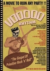 VOODOO RHYTHM - THE GOSPEL OF PRIMITIVE ROCK'N'ROLL - Records - DVD - Rock'n'Roll: Underground/Independent