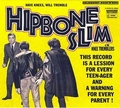 2 x HIPBONE SLIM AND THE KNEE TREMBLERS - HAVE KNEES WILL TREMBLE