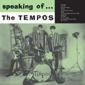 1 x TEMPOS - SPEAKING OF