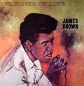 JAMES BROWN - PRISONER OF LOVE - Records - LP - Soul