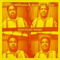 1 x ELMO WILLIAMS AND HEZEKIAH EARLY - AMERICAN MADE