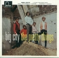 2 x PRETTY THINGS - BIG CITY