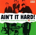 1 x VARIOUS ARTISTS - AIN'T IT HARD