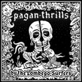 LOMBEGO SURFERS - PAGAN THRILLS - Records - LP - Swiss Garage