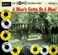 1 x VARIOUS ARTISTS - SOMA RECORDS STORY VOL. 3 - A MAN'S GOTTA BE A MAN!