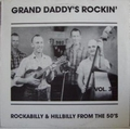 1 x VARIOUS ARTISTS - GRAND DADDY'S ROCKIN' VOL. 3