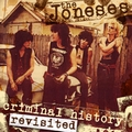 1 x JONESES - CRIMINAL HISTORY REVISITED