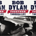 3 x BOB DYLAN - TOGETHER THROUGH LIFE