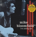 2 x MIKE BLOOMFIELD - I'M CUTTING OUT