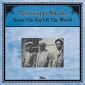 MISSISSIPPI SHEIKS - SITTING ON TOP OF THE WORLD - Records - LP - Blues