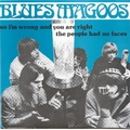 1 x BLUES MAGOOS - SO I'M WRONG AND YOU ARE RIGHT
