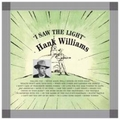 HANK WILLIAMS - I SAW THE LIGHT - Records - LP - Country