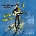 HANK WILLIAMS - RAMBLIN' MAN - Records - LP - Country