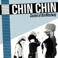 3 x CHIN CHIN - SOUND OF THE WEST WAY