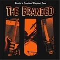 1 x THE BRANDED - SHE'S MY WOMAN