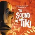 1 x VARIOUS ARTISTS - THE SOUND OF TIKI