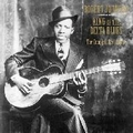 2 x ROBERT JOHNSON - KING OF THE DELTA BLUES - THE COMPLETE RECORDINGS