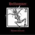 1 x HELLHAMMER - DEMON ENTRAILS