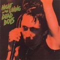 1 x DEAD BOYS - NIGHT OF THE LIVING DEAD BOYS