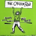 1 x CHOSEN FEW - REALLY GONNA PUNCH YOU OUT