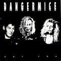 2 x DANGERMICE - GOT YOU