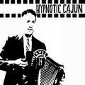 1 x VARIOUS ARTISTS - HYPNOTIC CAJUN AND OBSCURE ZYDECO