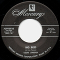 1 x LOUIS JORDAN - BIG BESS