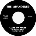 1 x ABANDONED - COME ON MARY
