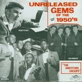 1 x VARIOUS ARTISTS - UNRELEASED GEMS OF THE 1950S - THE HARTFORD GROUPS