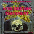1 x VARIOUS ARTISTS - ACID DREAMS TESTAMENT