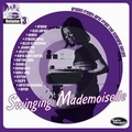 1 x VARIOUS ARTISTS - SWINGING MADEMOISELLE VOL. 3