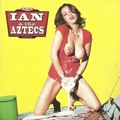 1 x IAN AND THE AZTECS - BEER WHISKEY TEQUILA WINE